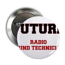 """Future Radio Sound Technician 2.25"""" Button"""