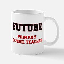 Future Primary School Teacher Mug