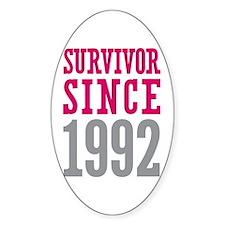 Survivor Since 1992 Decal