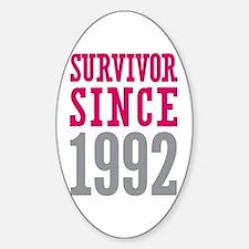 Survivor Since 1992 Sticker (Oval)