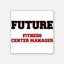 Future Fitness Center Manager Sticker