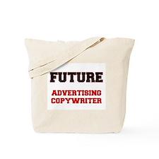 Future Advertising Copywriter Tote Bag