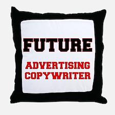 Future Advertising Copywriter Throw Pillow