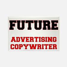Future Advertising Copywriter Rectangle Magnet
