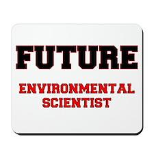 Future Environmental Scientist Mousepad
