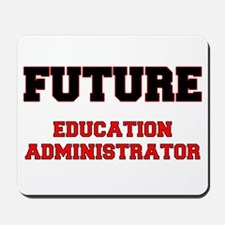 Future Education Administrator Mousepad