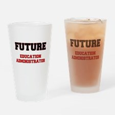 Future Education Administrator Drinking Glass