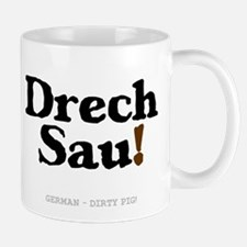 GERMAN - DIRTY PIG Small Mug