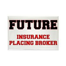 Future Insurance Placing Broker Rectangle Magnet