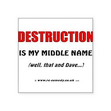 "Destruction Square Sticker 3"" x 3"""