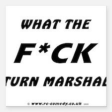 "WTF Turn Marshal Square Car Magnet 3"" x 3"""