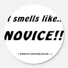 Smells like novice Round Car Magnet