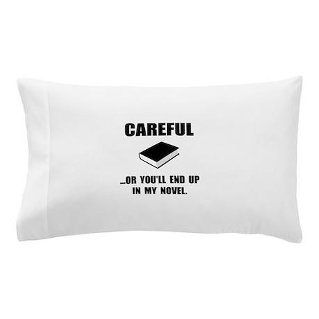 Careful Novel Pillow Case