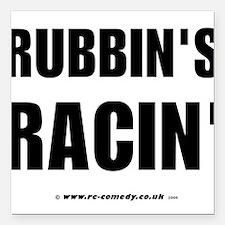"Rubbin's Racin' Square Car Magnet 3"" x 3"""