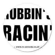 Rubbin's Racin' Round Car Magnet