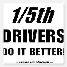 "1/5th drivers Square Car Magnet 3"" x 3"""