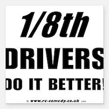 "1/8th drivers Square Car Magnet 3"" x 3"""
