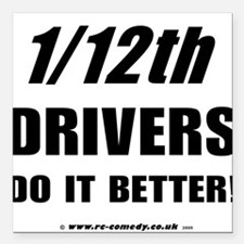 "1/12th driver Square Car Magnet 3"" x 3"""