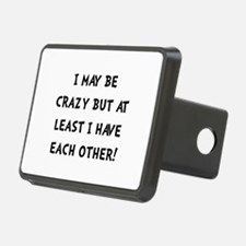 Crazy Each Other Black Hitch Cover