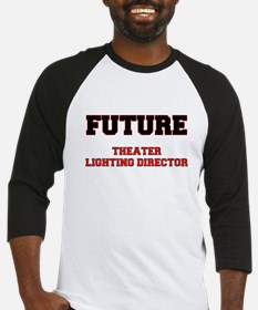 Future Theater Lighting Director Baseball Jersey