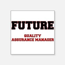 Future Quality Assurance Manager Sticker