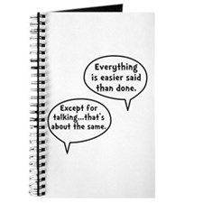 Easier Said Than Done Journal
