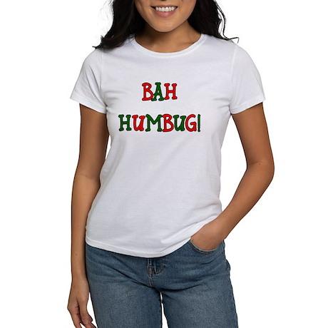 Bah Humbug! Women's T-Shirt