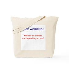 Keep Working! Tote Bag