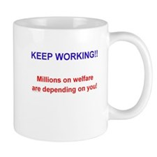 Keep Working! Mug
