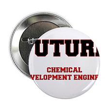 "Future Chemical Development Engineer 2.25"" Button"