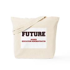 Future Higher Education Administrator Tote Bag