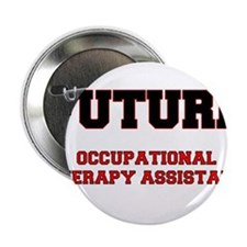 """Future Occupational Therapy Assistant 2.25"""" Button"""