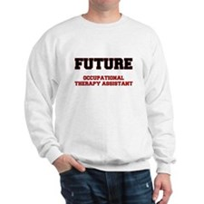 Future Occupational Therapy Assistant Sweatshirt