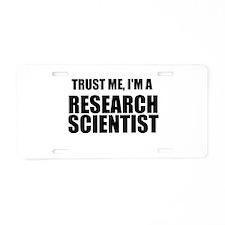 Trust Me, Im A Research Scientist Aluminum License