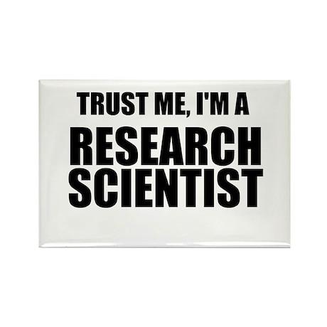 Trust Me, Im A Research Scientist Rectangle Magnet