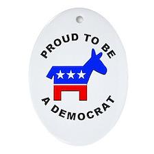 Proud Democrat Oval Ornament