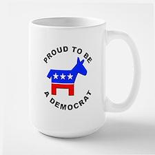 Proud Democrat Large Mug