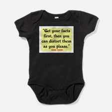 MARK TWAIN - FACTS FIRST QUOTE Baby Bodysuit