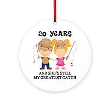 20th Anniversary Hes Greatest Catch Ornament (Roun