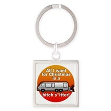 I Want a Hitchshitter Square Keychain