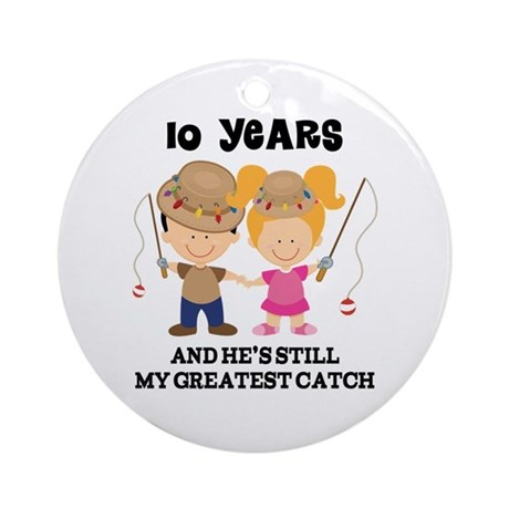 10th Anniversary Hes Greatest Catch Ornament (Roun