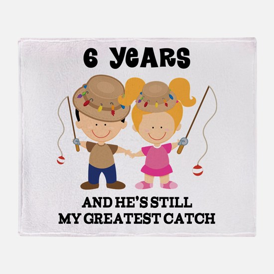 6th Anniversary Hes Greatest Catch Throw Blanket