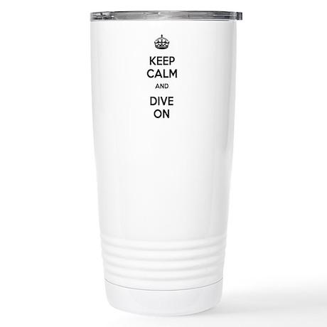 Keep Calm Dive On Stainless Steel Travel Mug