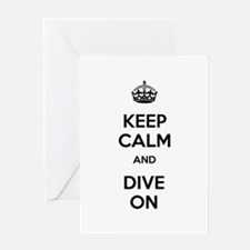 Keep Calm Dive On Greeting Card