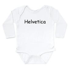Helvetica Written In Comic Sans Font Long Sleeve I