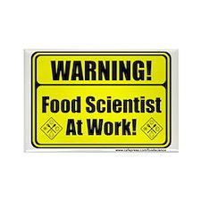 """Warning Food Scientist..."" Rectangle Magnet"