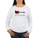 I'm With The Band Women's Long Sleeve T-Shirt