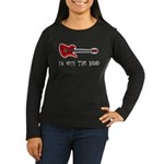 I'm With The Band Women's Long Sleeve Dark T-Shir