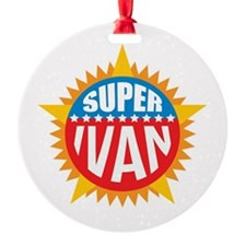Super Ivan Ornament
