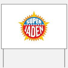 Super Jaden Yard Sign